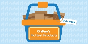 OnBuy's Hottest Products This Week