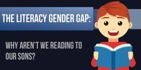 The Literacy Gender Gap: Why Aren't We Reading To Our Sons?