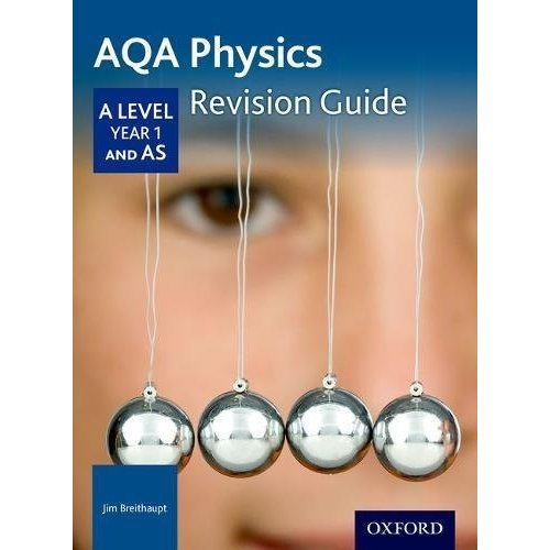 AQA A Level Physics Year 1 Revision Guide