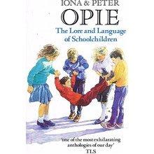 The Lore and Language of Schoolchildren (Oxford Paperbacks)