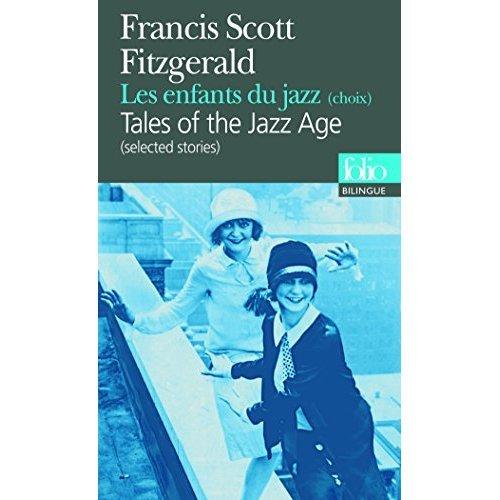 Les enfants du jazz (Selected stories) (Folio Bilingue)