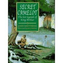Secret Camelot: Lost Legends of King Arthur
