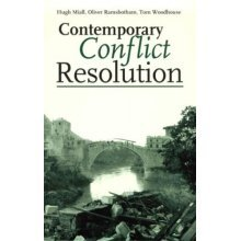 Contemporary Conflict Resolution: The Prevention, Management and Transformations of Deadly Conflict