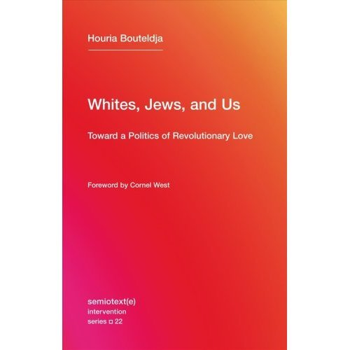 Whites, Jews, and Us: Volume 22