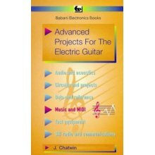 Advanced Projects for the Electric Guitar (BP)