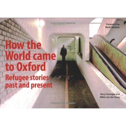 How the World Came to Oxford: Refugee Stories Past and Present