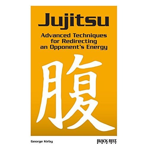 Jujitsu: Advanced Techniques for Redirecting an Opponent's Energy