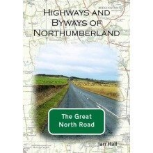 Highways and Byways of Northumberland