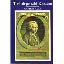 The Indispensable Rousseau