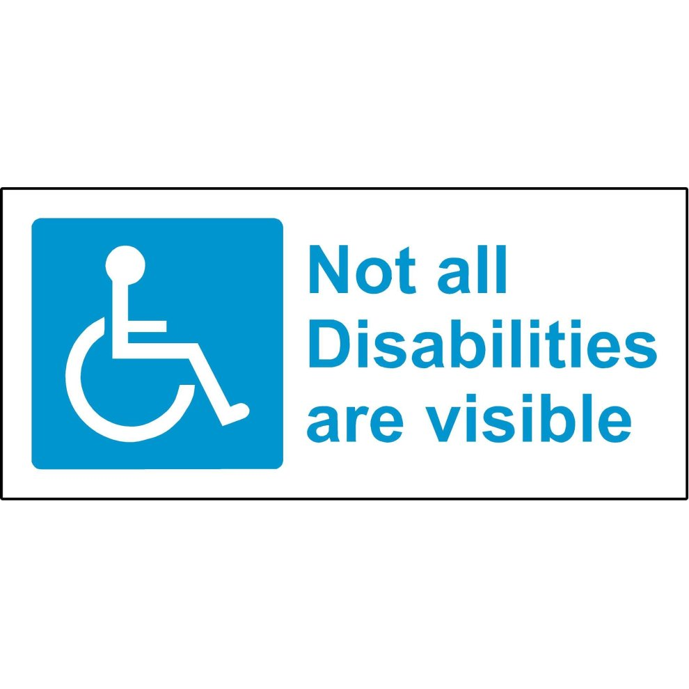 not all disabilities are visible - 990×990