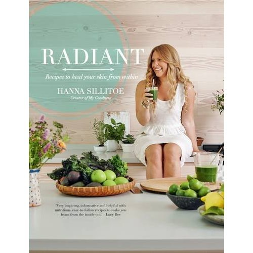 Radiant: Recipes to heal your skin from within