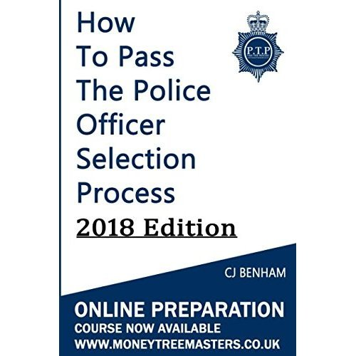 How To Pass The UK Police Officer Selection Process: 2018 Edition
