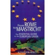 From Rome to Maastricht: Essential Guide to European Union