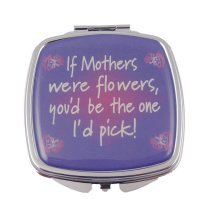 If Mothers Were Flowers Compact Mirror