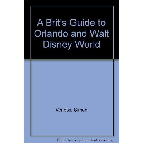 A Brit's Guide to Orlando and Walt Disney World