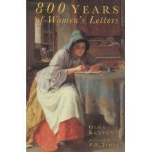 800 Years of Women's Letters (biography, Letters and Diaries)