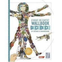 The What on Earth? Wallbook Timeline of Science & Engineering