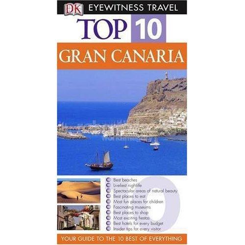 Gran Canaria (DK Eyewitness Top 10 Travel Guide)