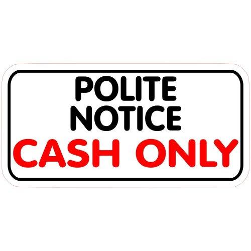 1 x Polite Notice Cash Only Taxi Kiosk Market Trader Shop Sticker