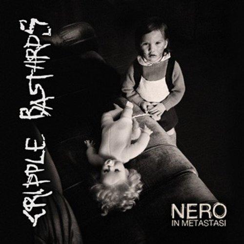 Cripple Bastards - Nero in Metastasi [CD]
