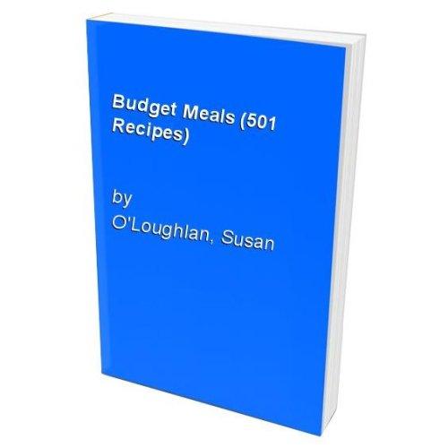 Budget Meals (501 Recipes)