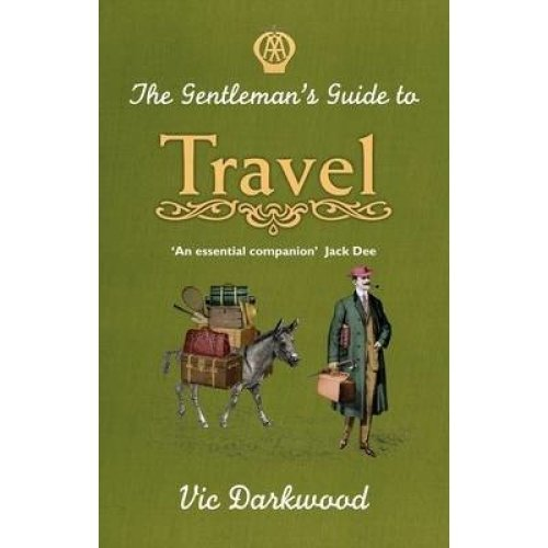 The Gentleman's Guide to Travel