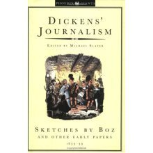 Sketches By Boz: Dickens Journalism Volume 1: Sketches by Boz and Other Early Papers, 1833-39 Vol 1 (Phoenix Giants)