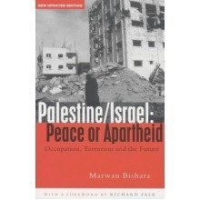 Palestine/israel: Peace or Apartheid?: Occupation, Terrorism and the Future