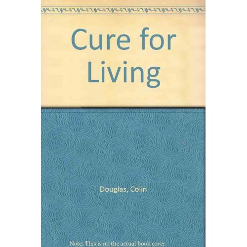Cure for Living