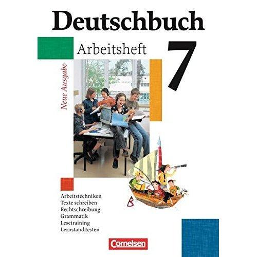 Deutschbuch Gymnasium 7. Schuljahr. Arbeitsheft mit Lösungen. Allgemeine Ausgabe. Neubearbeitung: Sprach- und Lesebuch. Erweiterte Ausgabe