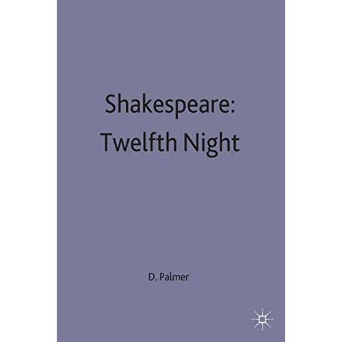 Shakespeare: Twelfth Night: A Selection of Critical Essays (Casebooks Series)