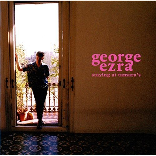 George Ezra - Staying at Tamara's | CD Album
