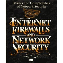 Internet Firewalls and Network Security