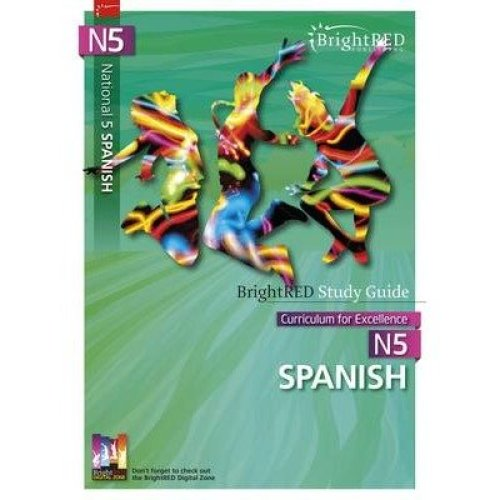 Brightred Study Guide N5 Spanish: N5