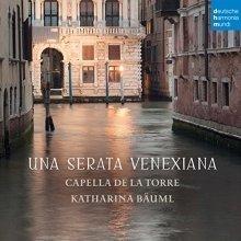 Capella de la Torre - Una Serata Venexiana [CD]