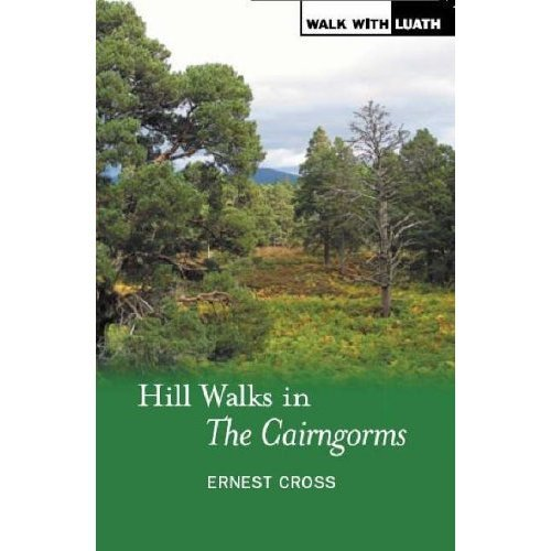 Hill Walks in the Cairngorms (Walk with Luath)