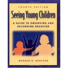 Seeing Young Children: A Guide to Observing and Recording Behaviour