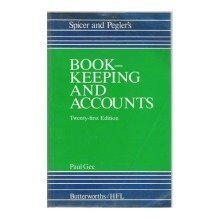 Spicer and Pegler's Book-keeping and Accounts