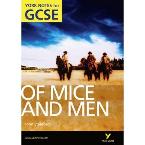 Of Mice and Men: York Notes for Gcse (grades A*-g) 2010