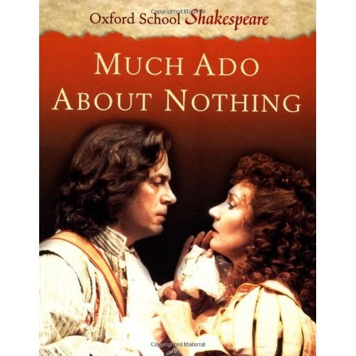 Much Ado About Nothing (Oxford School Shakespeare)