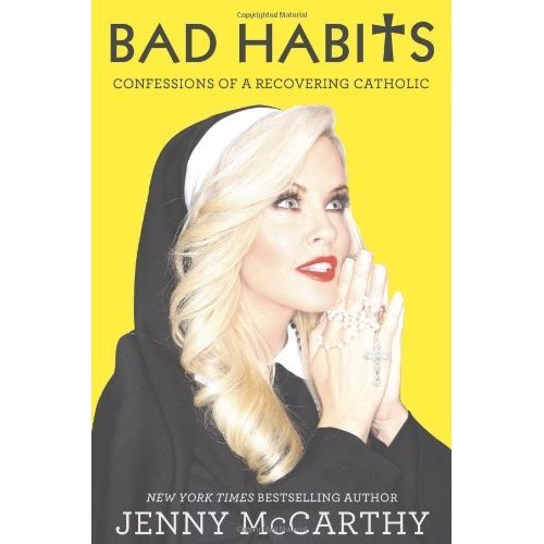 Bad Habits: Confessions of a Recovering Catholic