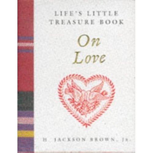 Life's Little Treasure Book on Love (Life's Little Treasury)