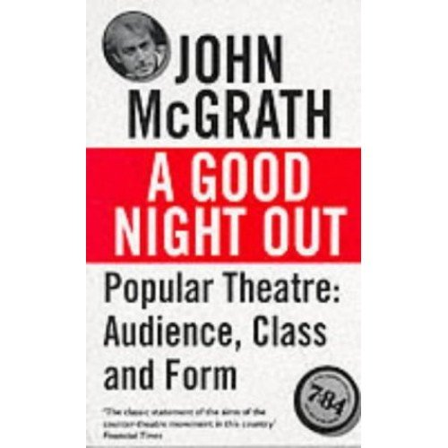 Good Night Out - Popular Theatre: Audience, Class and Form