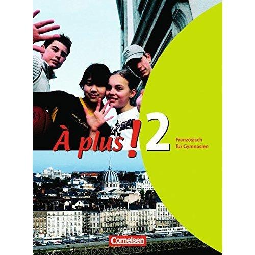 A plus 2. Schülerbuch.