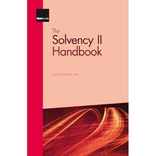 The Solvency II Handbook, Developing Enterprise Risk Management Frameworks in Insurance and Reinsurance Companies