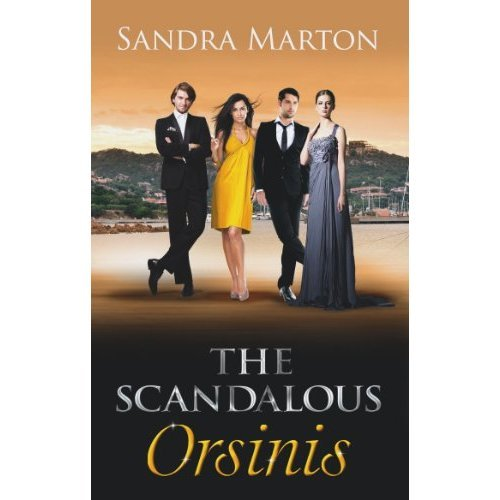 The Scandalous Orsinis (Mills & Boon Special Releases)