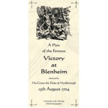 Plan of the Famous Victory at Blenheim, 1704