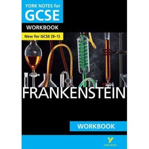 Frankenstein: York Notes for Gcse (9-1) Workbook