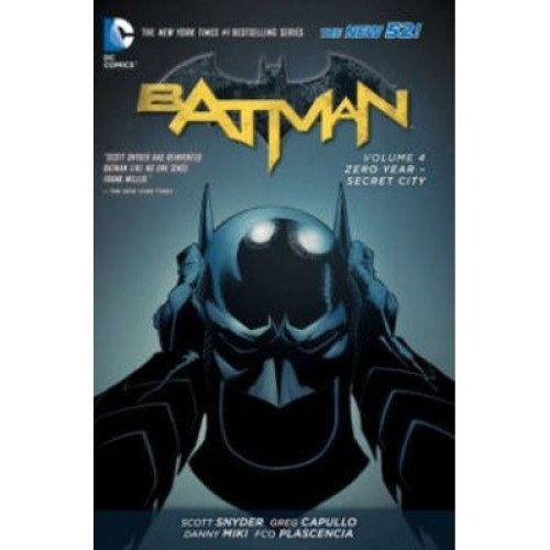Batman: Zero Year - Secret City Volume 4