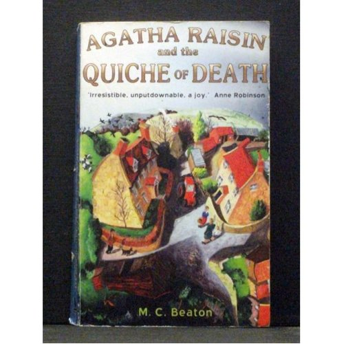 Agatha Raisin and the Quiche of Death  First in series
